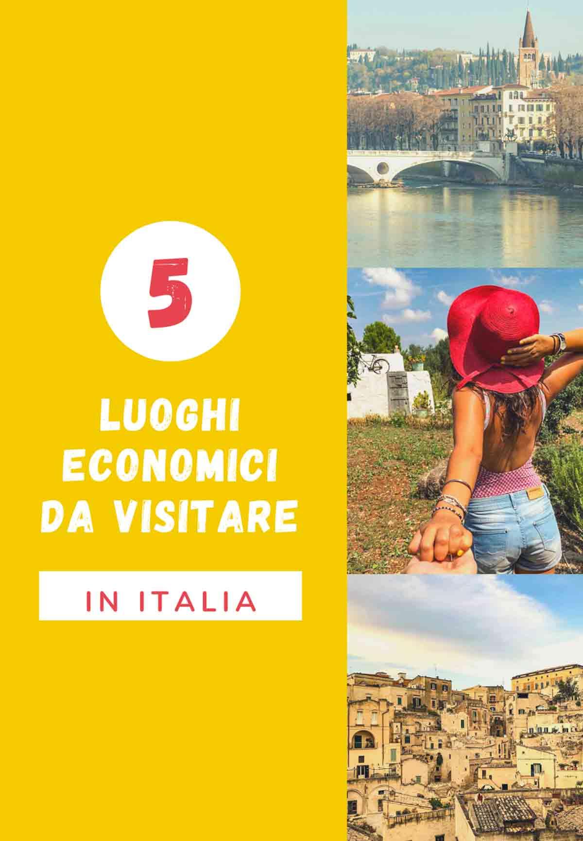 posti economici da visitare in Italia