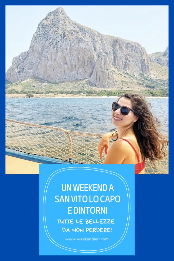 Un weekend a San Vito Lo Capo e dintorni